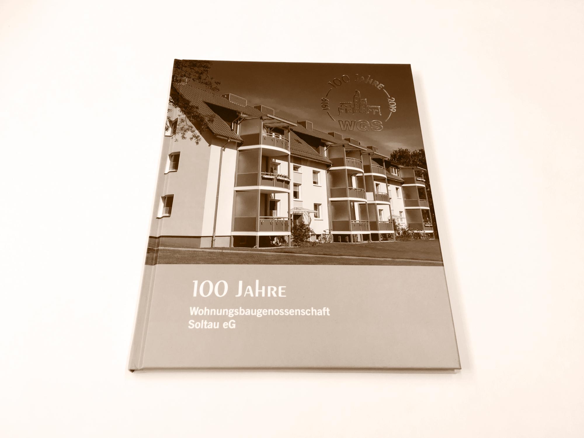 Firmengeschichten Hamburg 100 Jahre Wohnungsbaugenossenschaft Soltau eG